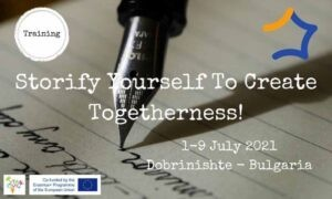 """We are selecting 3 youth workers for the Erasmus project """"Storify Yourself To Create Togetherness"""" which will take place in Bulgaria."""